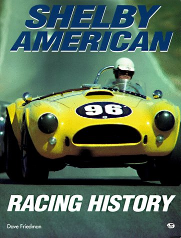 Shelby American Racing History paperback book